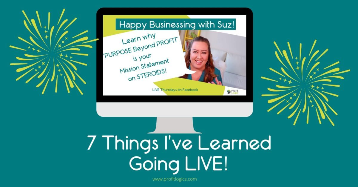 Grow a business by going LIVE - 7 things I learned 2